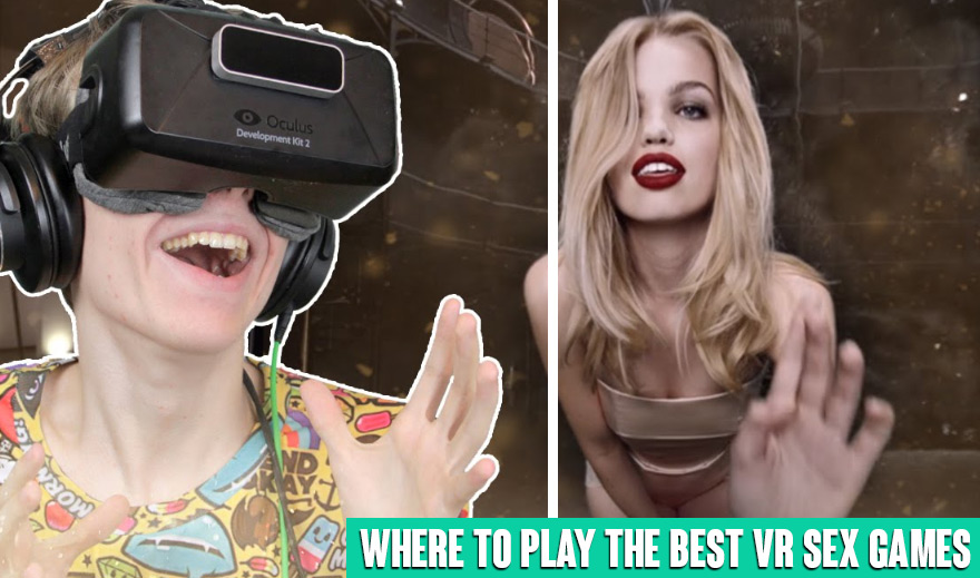 Where to play vr sex games